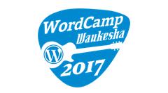 Waukesha WordCamp 2017